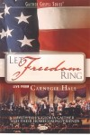 Product Image: Bill & Gloria Gaither and Their Homecoming Friends - Let Freedom Ring: Live From Carnegie Hall
