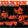 Product Image: MxPx - At The Show