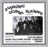 Product Image: Uncle Joe Dobson, Golden Eagle Gospel Singers, The Robinson Children - Swinging Gospel Sounds 1935-1942