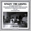 Product Image: Elder Lightfoot Solomon Michaux, Elder Oscar Sanders, Professor Hull's Anthems O - Singing The Gospel: The Complete Recorded Works 1933-1936 In Chronological Order