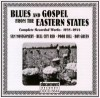 Product Image: Bull City Red, Sam Montgomery, Poor Bill, Boy Greenl - Blues And Gospel From The Eastern States:: Complete Recorded Works 1935-1944