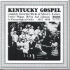 Product Image: Alfred G Karnes, Ernest Phipps, McVay & Johnson - Kentucky Gospel: Complete Recorded Works In Chronological Order 1927-1928