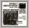 Product Image: Mitchell's Christian Singers, Wright Brothers Gospel Singers - Complete Recorded Works In Chronological Order Vol 4 1940