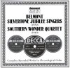 Product Image: Belmont Silvertone Jubilee Singers, Southern Wonder Quartet - Belmont Silvertone Jubilee Singers (1939), Southern Wonder Quartet (1940) Complete Recorded Works In Chronological Order