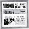 Product Image: Norfolk Jubilee Quartet - Norfolk Jazz And Jubilee Quartets Complete Recorded Works In Chronological Order Vol 4 1927-1929