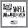 Norfolk Jubilee Quartet - Norfolk Jazz And Jubilee Quartets Complete Recorded Works In Chronological Order Vol 5 1929-1937