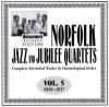 Product Image: Norfolk Jubilee Quartet - Norfolk Jazz And Jubilee Quartets Complete Recorded Works In Chronological Order Vol 5 1929-1937