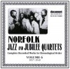Norfolk Jubilee Quartet - Norfolk Jazz And Jubilee Quartets Complete Recorded Works In Chronological Order Vol 6 1937-1940