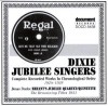 Product Image: Dixie Jubilee Singers, Bryant's Jubilee Quartet - Complete Recorded Works In Chronological Order 1924-1928/1931