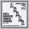 Utica Institute Jubilee Singers, Harrod's Jubilee Singers - Complete Recorded Works In Chronological Order 1927-1929
