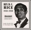 Product Image: Rev D C Rice - Complete Recorded Works In Chronological Order 1928-1930