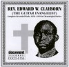 Product Image: Rev Edward W Clayborn - (The Guitar Evangelist) Complete Recorded Works 1926-1928 In Chronological Order