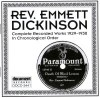 Product Image: Rev Emmett Dickinson - Complete Recorded Works In Chronological Order 1929-1930