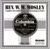 Product Image: Rev W M Mosley - Rev W M Mosley Complete Recorded Works In Chronological Order (1926-1931)