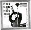Product Image: Elder Curry, Elder Beck - Elder Curry And Elder Beck 1930-1939: Complete Recorded Works In Chronological Order