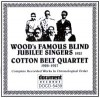 Product Image: Wood`s Famous Blind Jubilee Singers, / Quartet - Cpmlete Recorded Works In Chronological Order