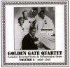 Product Image: Golden Gate Quartet - Complete Recorded Works In Chronological Order Vol 4 1939-1943