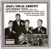 Product Image: Southern Sons, Richmond's Harmonising Four - 1940s Vocal Groups: Southern Sons (1941-44), Richmond's Harmonising Four (1943) Complete Recorded Works In Chronological Order