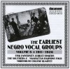 Product Image: Fisk University Jubilee Singers, The Southern 4, Manhattan Harmony Four, Morehou - The Earliest Negro Vocal Groups Vol 5 1911-1926