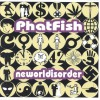 Product Image: Phatfish - Neworldisorder