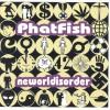 Product Image: Phatfish - Neworldisorder
