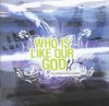Product Image: Aylesbury Vale Community Church - Who Is Like Our God?: Live Worship From Aylesbury