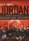 Product Image: Ernie Haase & Signature Sound - Get Away Jordan