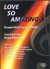 Salvation Army - Love So Amazing: Gospel Arts Concert 2006