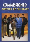 Product Image: Commissioned - Matters Of The Heart