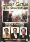 Product Image: Larry Gatlin & The Gatlin Brothers - Live In Nashville
