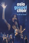 Product Image: Oslo Gospel Choir - We Lift Our Hands