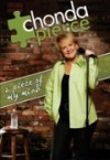 Product Image: Chonda Pierce - A Piece Of My Mind