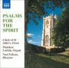 Product Image: Choir Of St John's, Elora, Noel Edison - Psalms For The Spirit