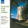 Product Image: Choir Of St John's, Elora, Noel Edison - Psalms For The Spirit