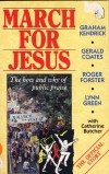Graham Kendrick, Gerald Green, Roger Forster, Lynn Green - March For Jesus