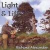 Product Image: Richard Alexander - Light And Life