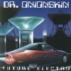 Product Image: Dr Onionskin - Future Electro