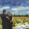 Product Image: Mark Reynolds - Yours  Alone