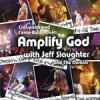 Product Image: Jeff Slaughter - Amplify God