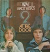 Product Image: The Wall Brothers - At The Door