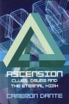Product Image: Cameron Dante - Ascension: Clubs, Drugs And The Eternal High