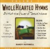 Product Image: Randy Rothwell - Wholehearted Hymns 1: All Hail The Power Of Jesus' Name