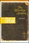 Various - Word Of God Speak - The Worship Session