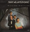 Product Image: Mark Williamson Band - Missing In Action