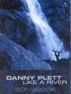 Product Image: Danny Plett - Like A River