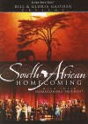 Product Image: Bill & Gloria Gaither and Their Homecoming Friends - South African Homecoming