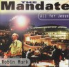Product Image: The Mandate with Robin Mark - The Mandate: All For Jesus