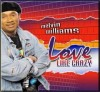 Product Image: Melvin Williams - Love Like Crazy