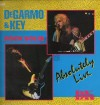 DeGarmo & Key - Rock Solid: Absolutely Live