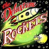 Deluxtone Rockets - The Deluxtone Rockets